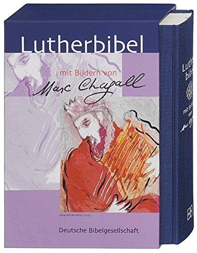 Lutherbibel: mit Bildern von Marc Chagall