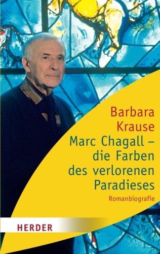 Marc Chagall - die Farben des verlorenen Paradieses: Romanbiographie (HERDER spektrum)