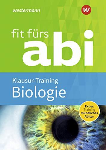 Fit fürs Abi / Neubearbeitung: Fit fürs Abi: Biologie Klausur-Training