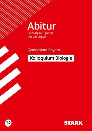 STARK Kolloquiumsprüfung Bayern - Biologie