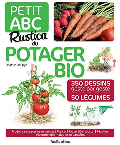 Petit ABC Rustica du potager bio (Les petits ABC) (French Edition)
