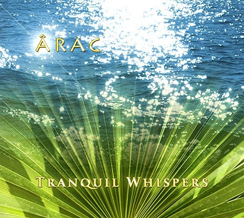 Tranquil Whispers - ÂRAC (432 Hz Musik)